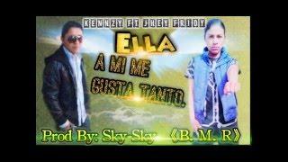 Kennzy Urbano feat Jhey Fridy - Ella a mi me gusta tanto (Prod by Sky) B.M.R.