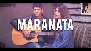 Mari Borges - Maranata - feat.Jonatas Rodrigues (Ministério Avivah)