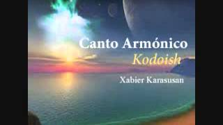 Canto Armónico / Kodoish