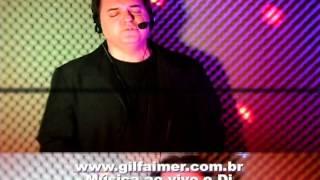Gil Faimer ao vivo