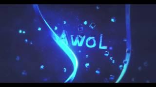 Intro's for Austin aka AwoL | Made by: FadeShotEdits| @iAwoLx