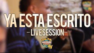 YA ESTA ESCRITO - NAZARI SOUND - LIVE SESSION
