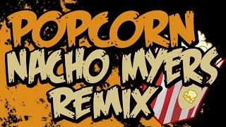 PUNYASO - Popcorn (Nacho Myers Remix)