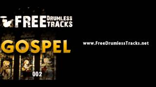 FREE Drumless Tracks: Gospel 002 (www.FreeDrumlessTracks.net)