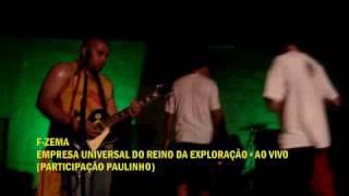 F-ZEMA - EMPRESA UNIVERSAL DO REINO DA EXPLORAÇÃO ( AO VIVO )