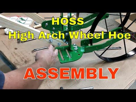 HOSS High Arch Wheel Hoe~Assembly