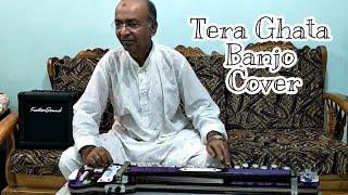 Tera Ghata Cover On Banjo By Ustad Yusuf Darbar / 7977861516