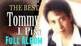 Kumpulan Lagu Tommy J Pisa Full Album | Lagu Nonstop Terbaik The Best Of Tommy J Pisa width=