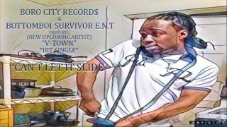 """V-Town - """"Can't Let It Slide"""" prod. by Crown Vic"""