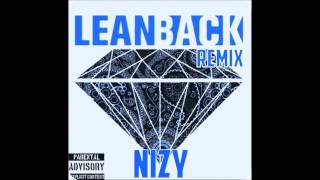 Terror Squad - Lean Back ft. Fat Joe, Remy Ma (NiZy Remix)