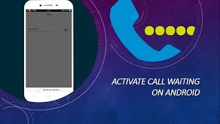 How to Activate Call Waiting in OPPO
