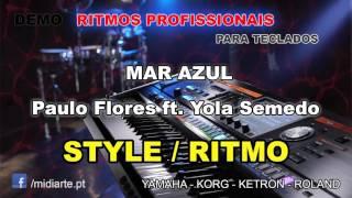 ♫ Ritmo / Style  - MAR AZUL - Paulo Flores ft. Yola Semedo