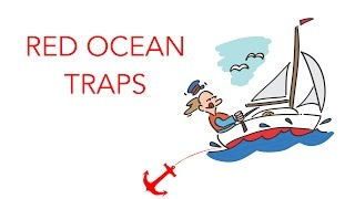 6 Red Ocean Traps that You Should Steer Clear of