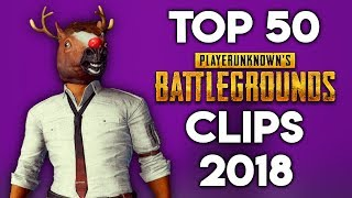 TOP 50 MOST VIEWED PUBG TWITCH CLIPS OF 2018