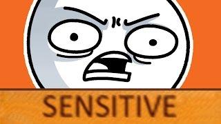 The Sensitivity Rant