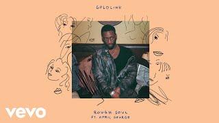 GoldLink - Rough Soul (Audio) ft. April George