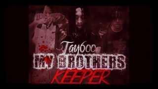 Tay 600 [Prod. Da Vinci] - Brothers Pt. 2 ( W/DL Link - RIP L'A Capone ) *HD*