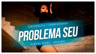 Pabllo Vittar- Problema Seu ( Coreografia Oficial/ Choreography) / Ramana Borba