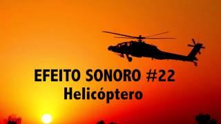 EFEITO SONORO #22 MOTOR DE HICOPTERO, HELICOPTERO - SFX HELICOPTER