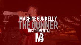 Machine Gun Kelly - The Gunner (Instrumental) FREE DOWNLOAD