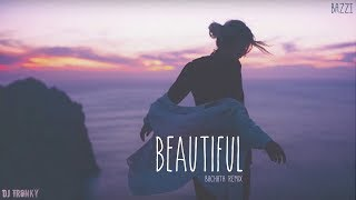 Bazzi - Beautiful (DJ Tronky Bachata Remix)