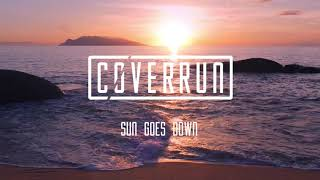 Coverrun - Sun Goes Down