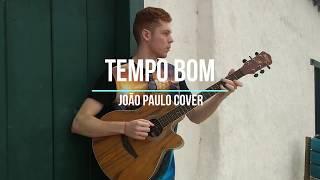 Marollie • Tempo Bom - Part. Luan Otten (João Paulo Cover)