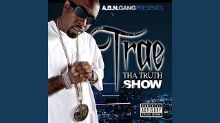 Trae tha Truth Show