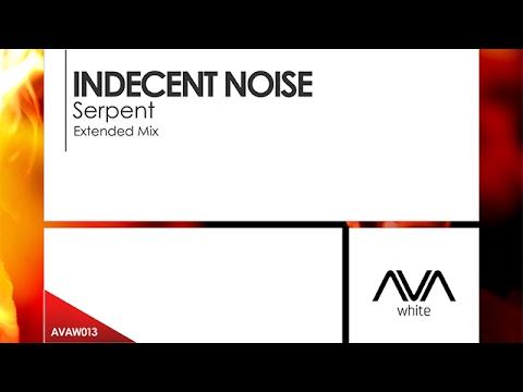 Indecent Noise - Serpent [Teaser]