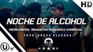 "🎤🔥🍸Urban Records™ - "" Noche De Alcohol "" Pista Estilo Maluma - J Balvin  Reggaeton Romantico ®"