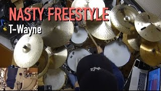 Nasty Freestyle (T-Wayne) - Drum cover (remix) by Johan Norlund