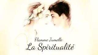 Flamme Jumelle et Spiritualité