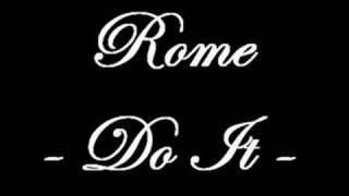 Rome - Do It