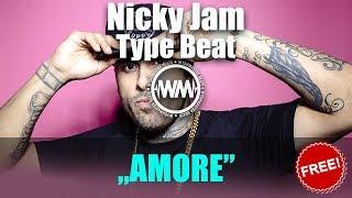"Nicky Jam x Ozuna Type Beat ""Amore"" | Reggaeton Instrumental | Pop Type Beat | Wyshmaster Beats"