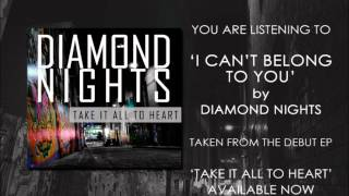 Diamond Nights - I Can't Belong To You