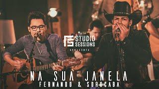 Fernando & Sorocaba – Na sua janela | FS Studio Sessions