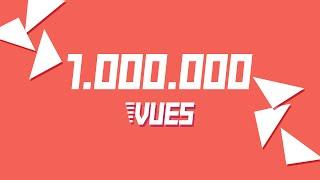 1.000.000 vues - ça en fait de la Vue !