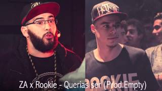 ZA x Rookie - Querias ser (Prod. Empty) [Audio]