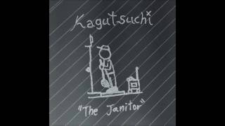 The Janitor - Kagutsuchi