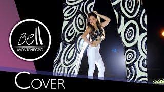 Major Lazer & DJ Snake - Lean On Cover Bell Montenegro