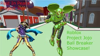 Roblox Project Jojo Ball Breaker Showcase!