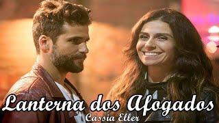 Lanterna dos Afogados - Cássia Eller   Sol Nascente