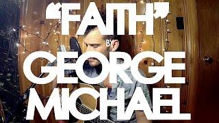 "The Slow Drag - ""Faith"" (George Michael Cover)"