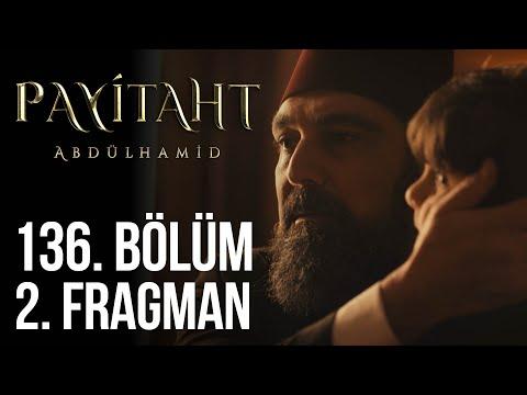 """""""Sen kahramansın, kahramanlar savaşır... """"136. Bölüm 2. Tanıtım #PayitahtAbdülhamid"""