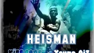 Heisman Part 1 (Remix) Krisko x Young Aiz