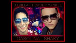 Daddy Yankee   Gasolina, Shaky Remix 2017