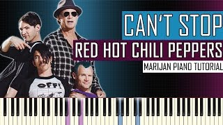 How To Play: Red Hot Chili Peppers - Can't Stop | Piano Tutorial + Sheets