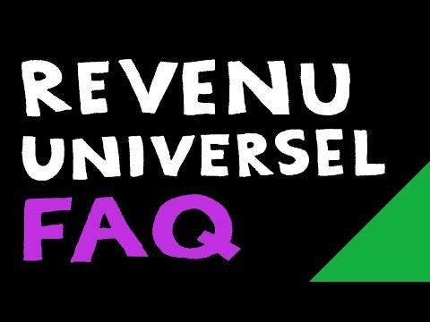 La Fabuleuse FAQ du Revenu Universel
