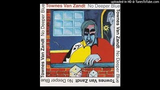 Townes Van Zandt - Katie Belle Blue