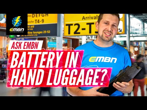 Can You Fly With An E Bike Battery In A Carry On? | Ask EMBN Anything About EMTB